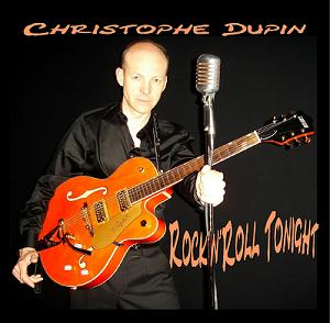 Christophe Dupin - Rock'n'Roll Tonight